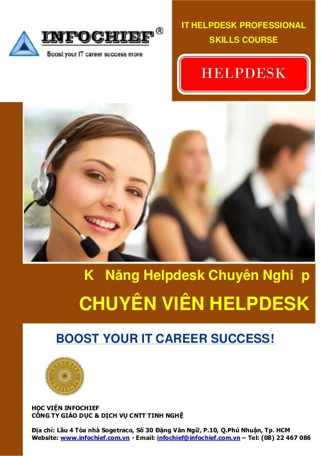 IT HELPDESK PROFESSIONAL SKILLS COURSE  HELPDESK  Kỹ Năng Helpdesk Chuyên Nghiệp  CHUYÊN VIÊN HELPDESK BOOST YOUR IT CAREE...