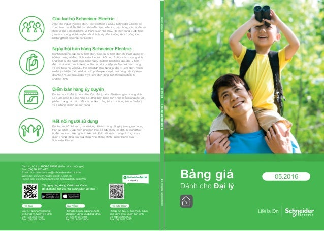 Dịch vụ hỗ trợ: 1800-585858 (Miễn cước cuộc gọi) Fax: (08) 38 120 477 Email: customercare.vn@schneider-electric.com Websit...