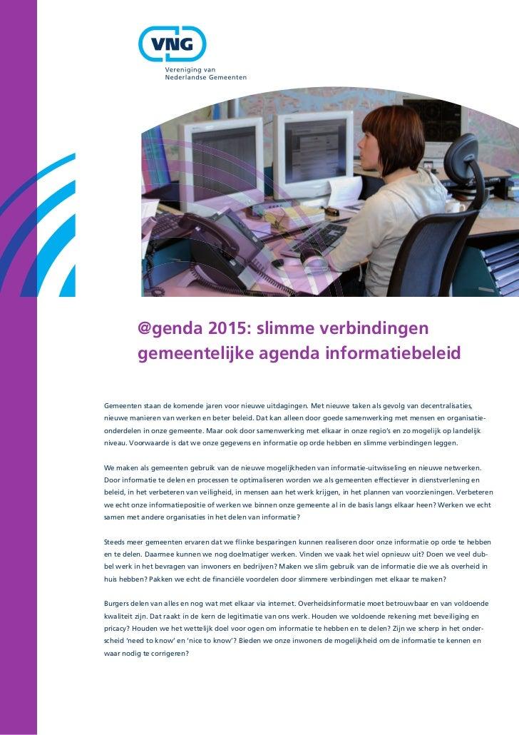 @genda 2015: slimme verbindingen          gemeentelijke agenda informatiebeleidGemeenten staan de komende jaren voor nieuw...
