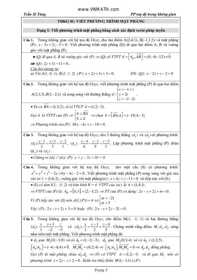 Trần Sĩ Tùng PP toạ độ trong không gian Trang 1 TĐKG 01: VIẾT PHƯƠNG TRÌNH MẶT PHẲNG Dạng 1: Viết phương trình mặt phẳng b...