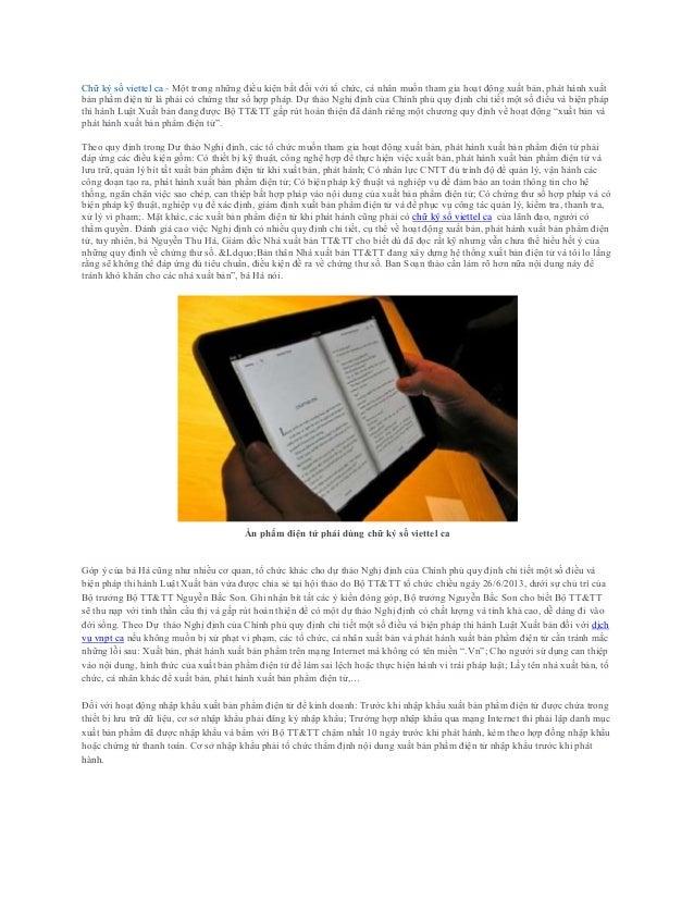 Chữ ký số viettel ca - Một trong những điều kiện bắt đối với tổ chức, cá nhân muốn tham gia hoạt động xuất bản, phát hành ...