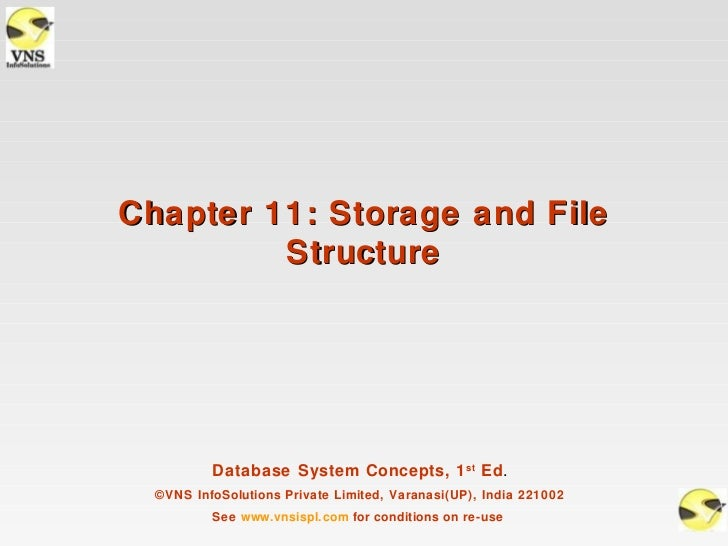 Chapter 11: Storage and File         Structure          Database System Concepts, 1 st Ed.  ©VNS InfoSolutions Private Lim...