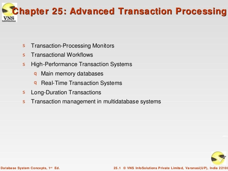 Chapter 25: Advanced Transaction Processing            s Transaction-Processing Monitors            s Transactional Workfl...