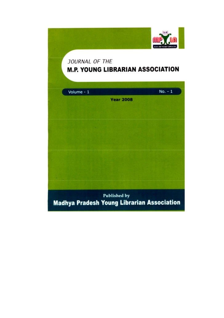 JOURNAL OF THE             M. P. YOUNG LIBRARIAN ASSOCIATION  Volume – 1                            No. – 1               ...