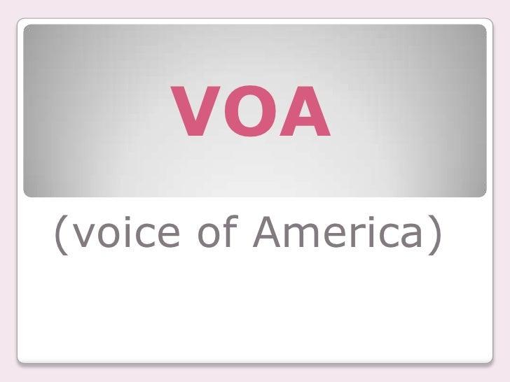 VOA<br />(voice of America)<br />