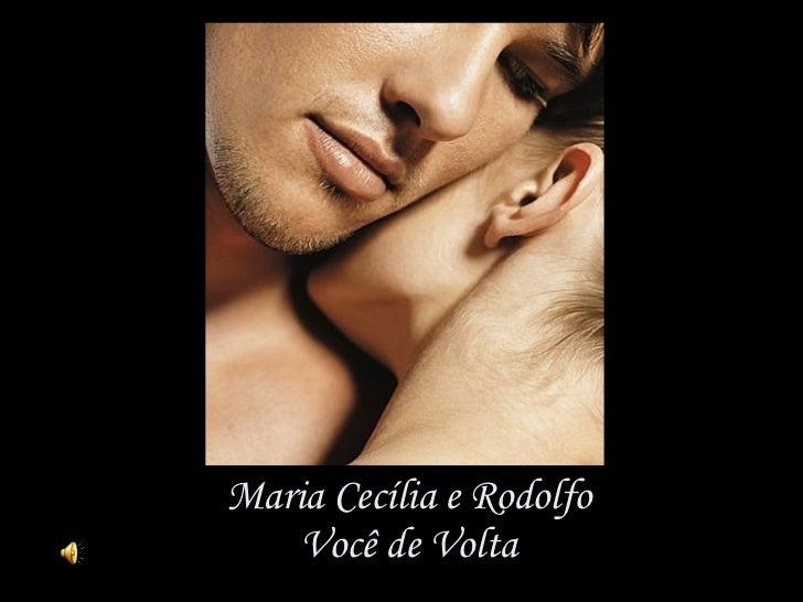 Maria Cecília e Rodolfo Você de Volta