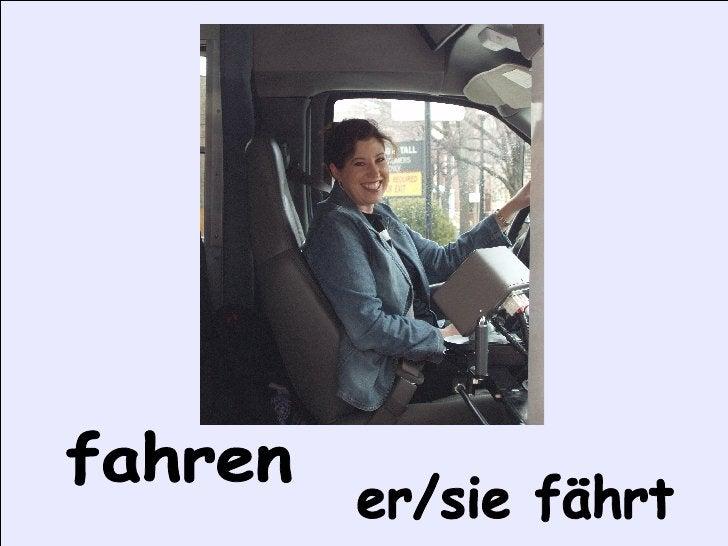 fahren er/sie fährt