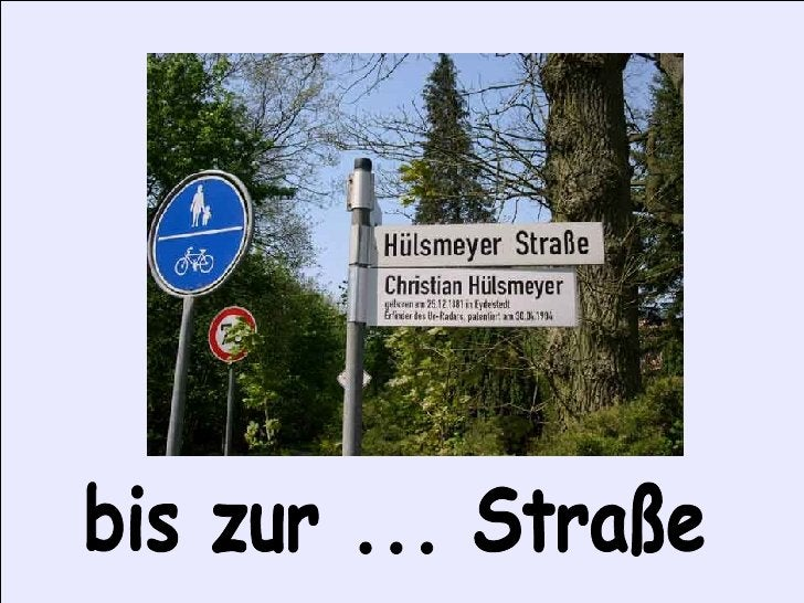 bis zur ... Straße