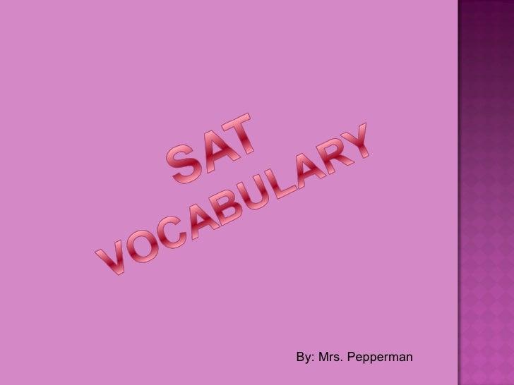 By: Mrs. Pepperman