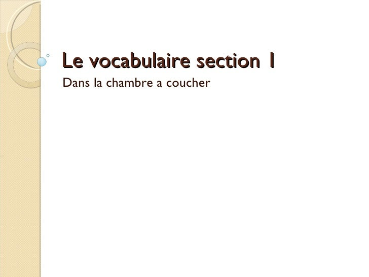 Vocab de chambre for Chambre a coucher vocabulaire