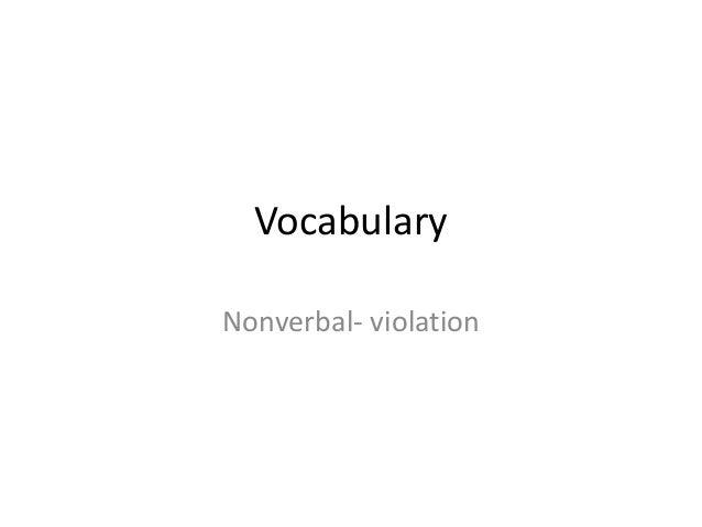 Vocabulary Nonverbal- violation
