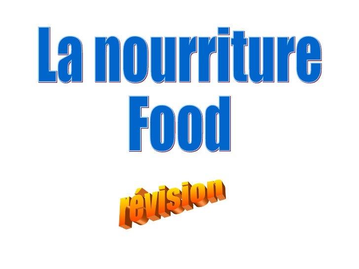 La nourriture  Food révision