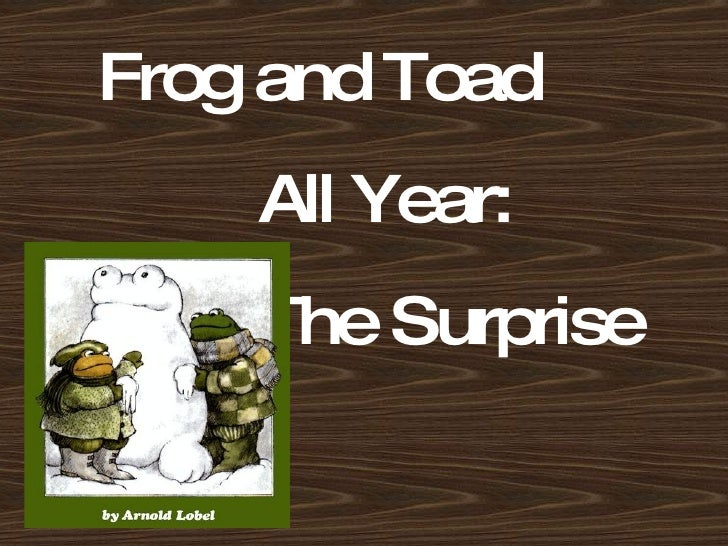 Frog and Toad All Year: The Surprise