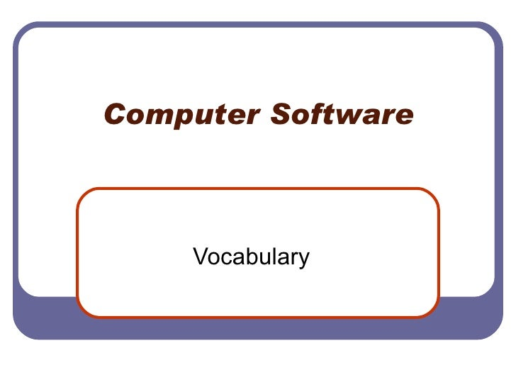 Computer Software Vocabulary