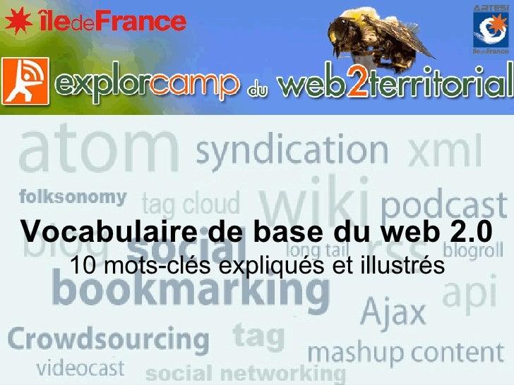 Vocabulaire de base du web 2.0 10 mots-clés expliqués et illustrés
