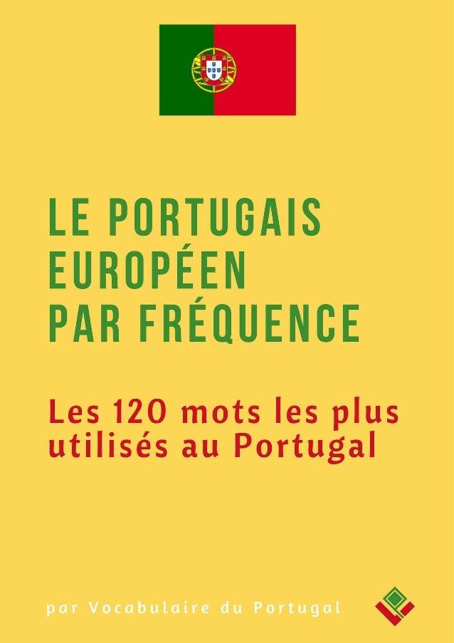 Dictionnaire De Portugais Européen Les 120 Mots Les Plus Utilisés A