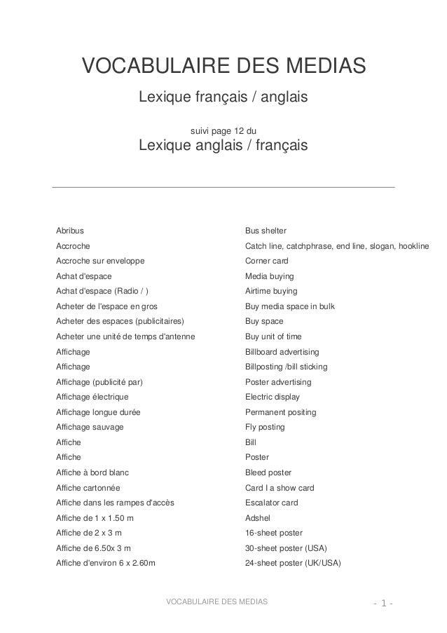 VOCABULAIRE DES MEDIAS Lexique français / anglais suivi page 12 du Lexique anglais / français Abribus Bus shelter Accroche...