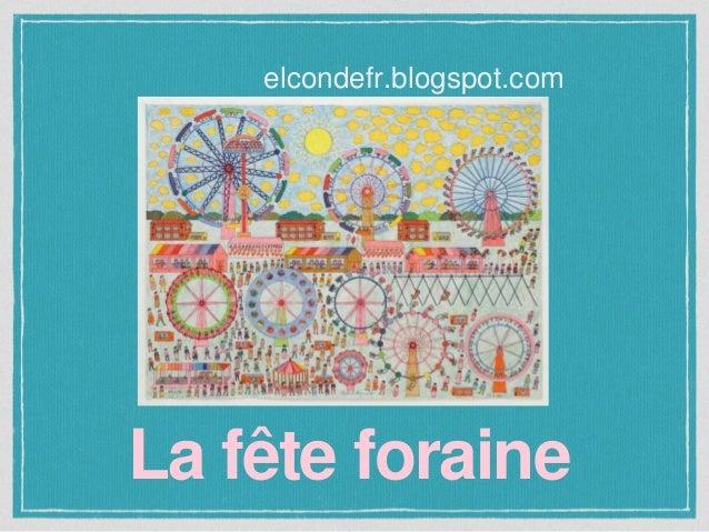 La fête foraine elcondefr.blogspot.com
