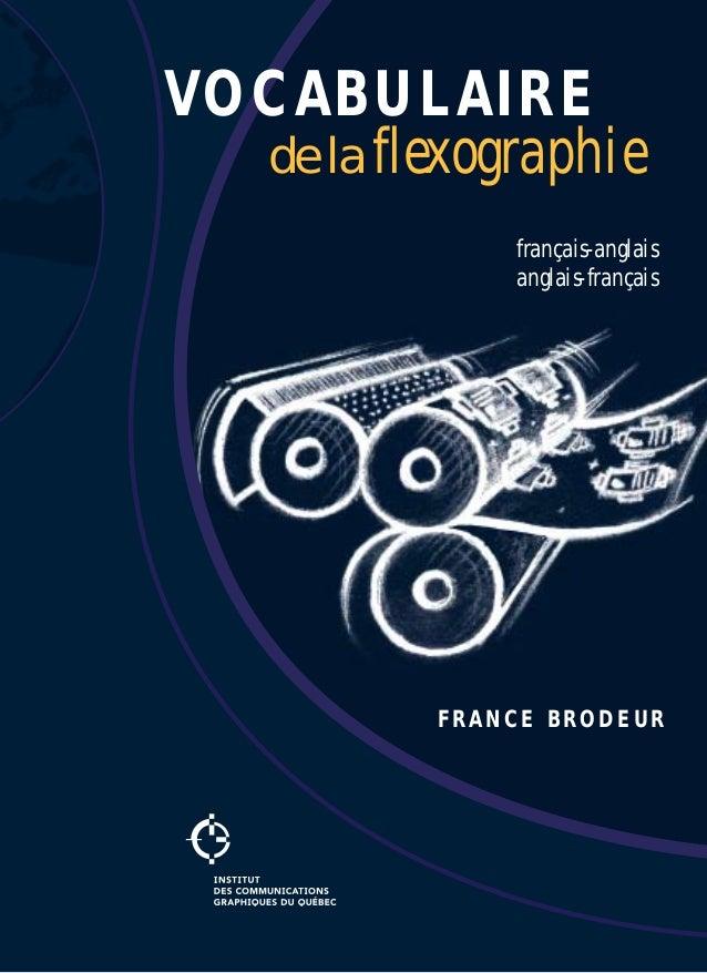 VOCABULAIRE de la flexographie français-anglais anglais-français FRANCE BRODEUR
