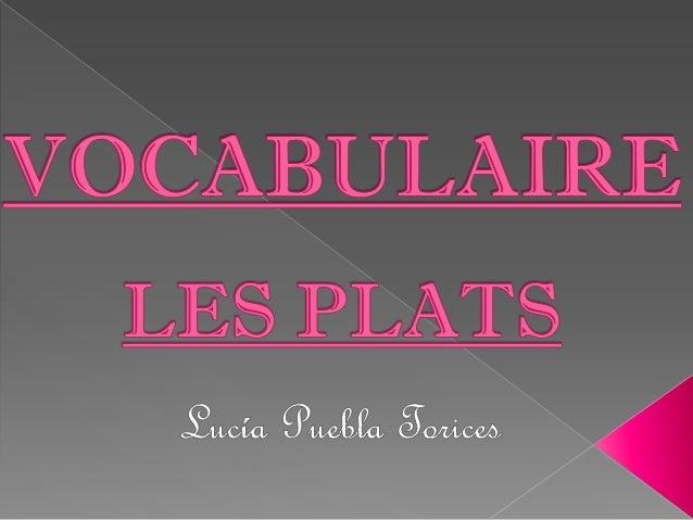 VOCABULAIRE-LES PLATS