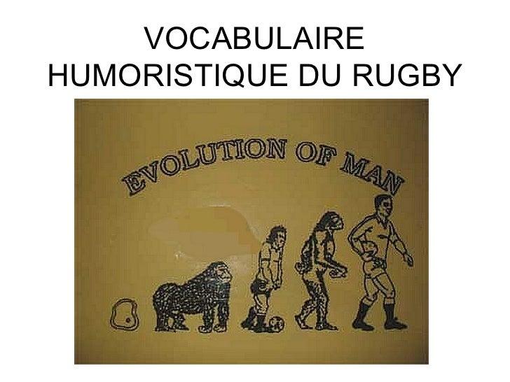 VOCABULAIRE HUMORISTIQUE DU RUGBY