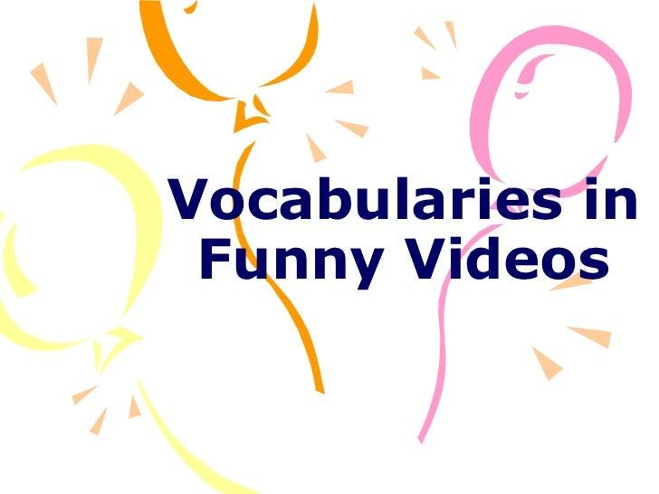 Vocabularies in Funny Videos