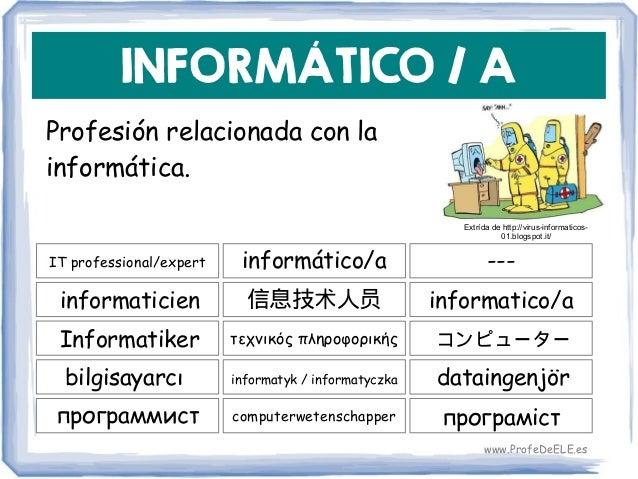 INFORMÁTICO / A IT professional/expert 信息技术人员 informatico/a informático/a informaticien τεχνικός πληροφορικήςInformatiker ...