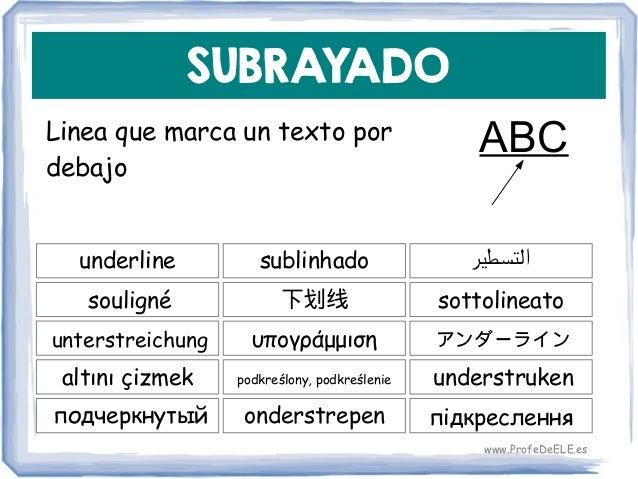SUBRAYADO Linea que marca un texto por debajo underline 下划线 sottolineato sublinhado souligné υπογράμμισηunterstreichung po...