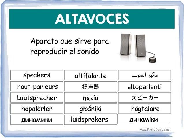 ALTAVOCES Aparato que sirve para reproducir el sonido speakers 扬声器 altoparlanti altifalante haut-parleurs ηχείαLautspreche...