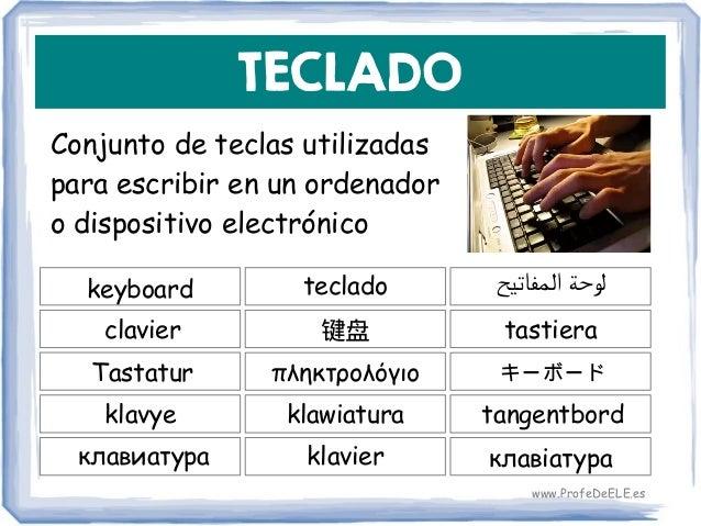 TECLADO Conjunto de teclas utilizadas para escribir en un ordenador o dispositivo electrónico keyboard 键盘 tastiera teclado...