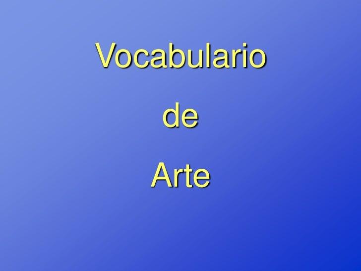 Vocabulario    de   Arte