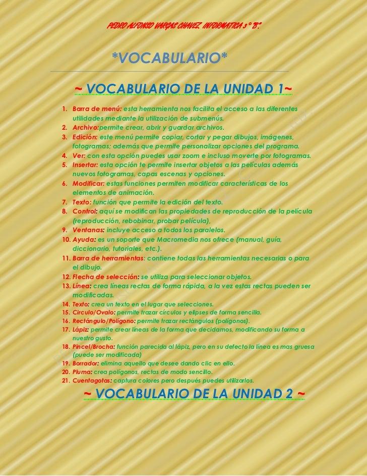 """PEDRO ALFONSO VARGAS CHAVEZ. INFORMATICA 3° """"B"""".                   *VOCABULARIO*      ~ VOCABULARIO DE LA UNIDAD 1~1. Barr..."""