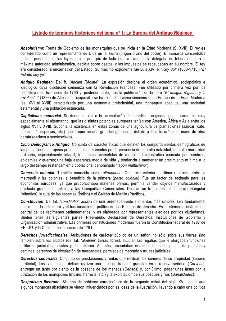Listado de términos históricos del tema nº 1: La Europa del Antiguo Régimen.<br />Absolutismo: Forma de Gobierno de las mo...