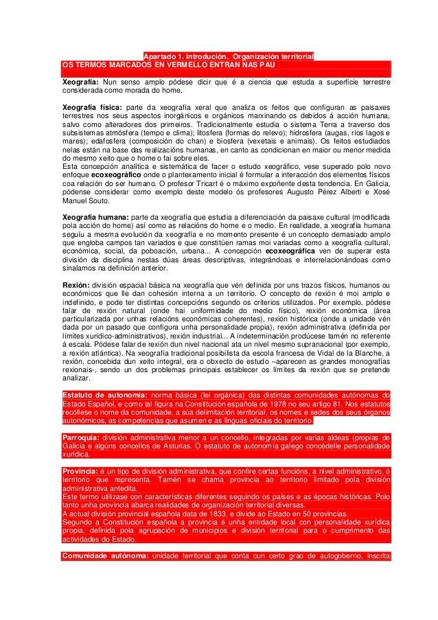 Apartado 1. Introdución. Organización territorial OS TERMOS MARCADOS EN VERMELLO ENTRAN NAS PAU Xeografía: Nun senso amplo...