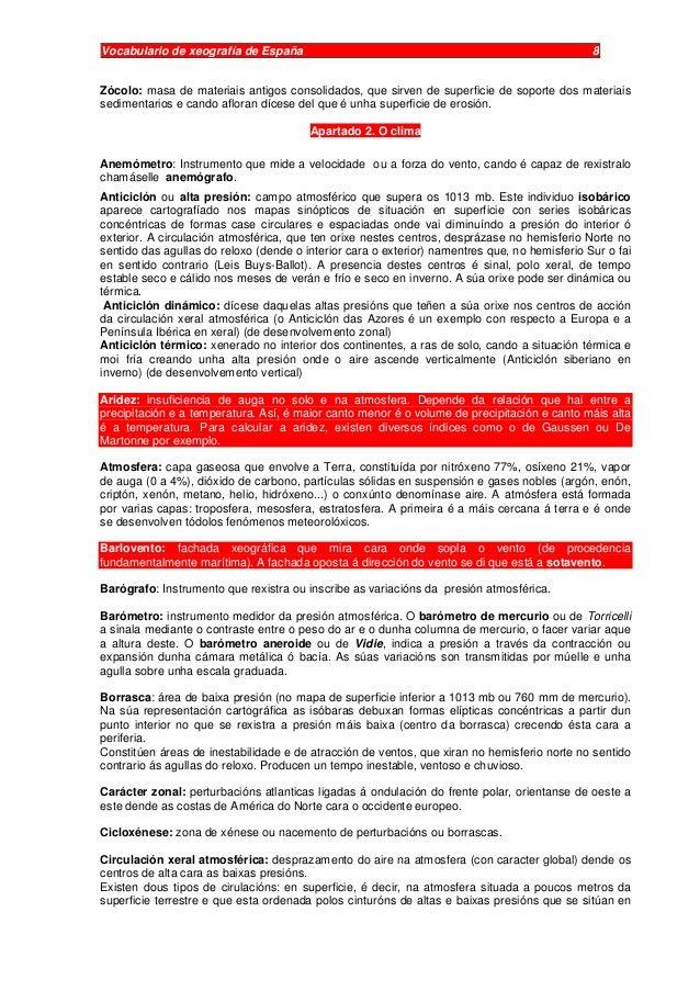 Vocabulario de xeografía de España 8 Zócolo: masa de materiais antigos consolidados, que sirven de superficie de soporte d...