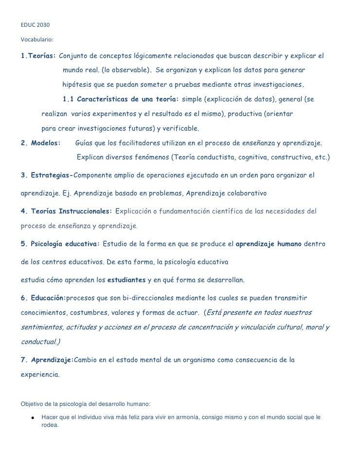 EDUC 2030Vocabulario:1.Teorías: Conjunto de conceptos lógicamente relacionados que buscan describir y explicar el         ...