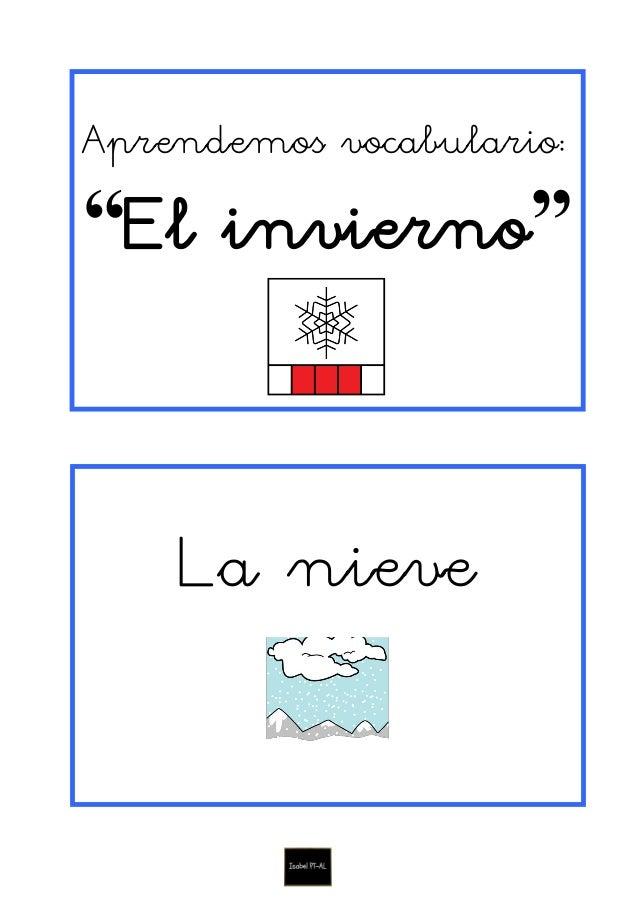 """Aprendemos vocabulario: """"El invierno"""" La nieve"""