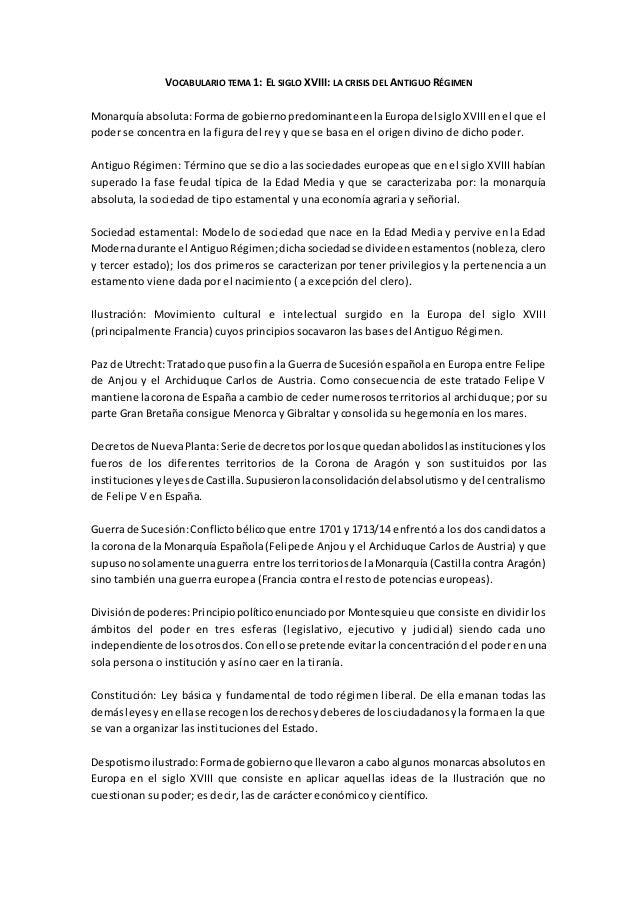 VOCABULARIO TEMA 1: EL SIGLO XVIII: LA CRISIS DEL ANTIGUO RÉGIMEN Monarquía absoluta:Formade gobiernopredominanteenlaEurop...