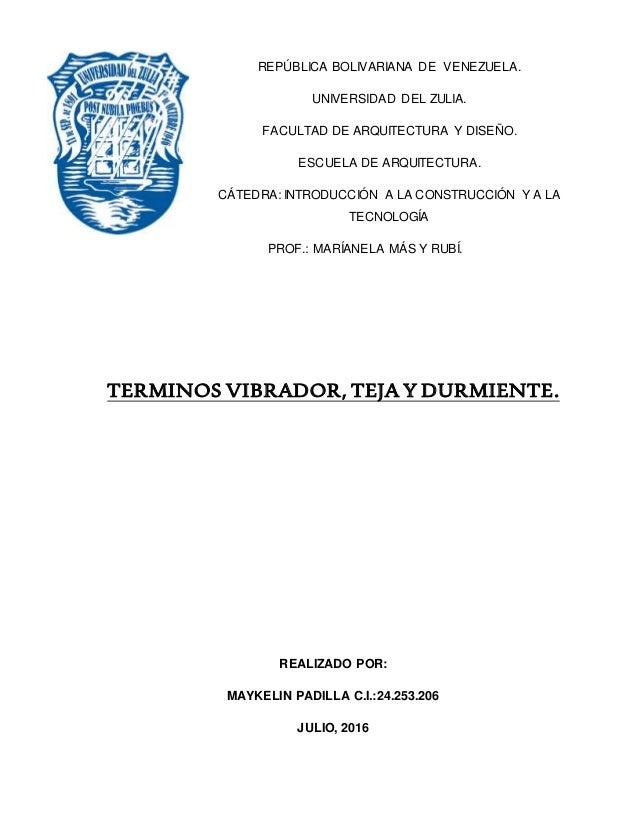 REPÚBLICA BOLIVARIANA DE VENEZUELA. UNIVERSIDAD DEL ZULIA. FACULTAD DE ARQUITECTURA Y DISEÑO. ESCUELA DE ARQUITECTURA. CÁT...