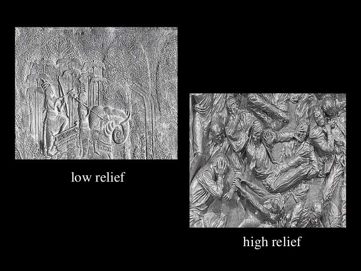 <ul><li>high relief </li></ul>low relief
