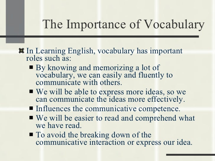 the important of learning english Students of english as a second language need to learn about the intellectual and emotional history of english culture to improve communication skillslearning about english literature is just as important as learning how to write and speak the english language because cultural character traits, themes, ideas and values are revealed in imaginative literature.