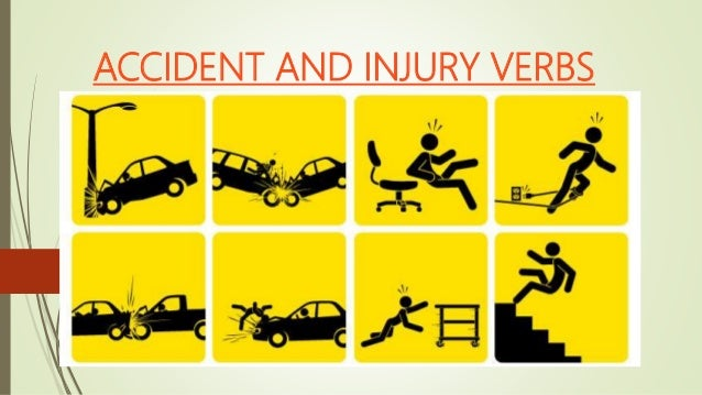 Vocabulary accident and injury verbs