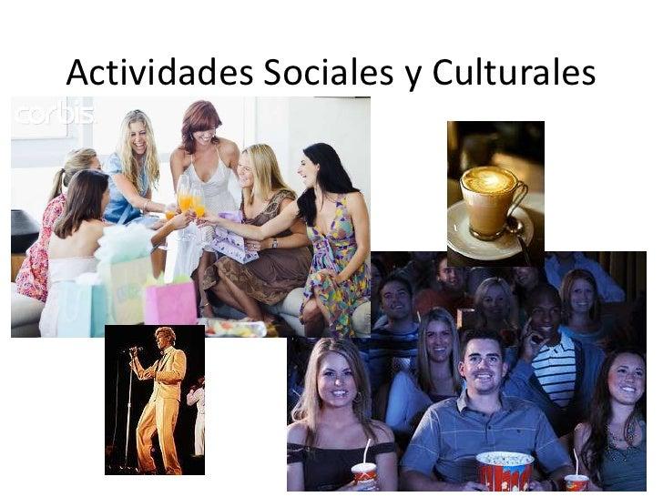 Actividades Sociales y Culturales<br />