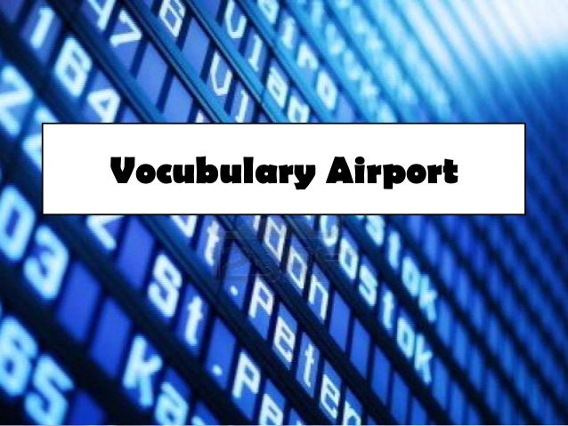 Vocubulary Airport