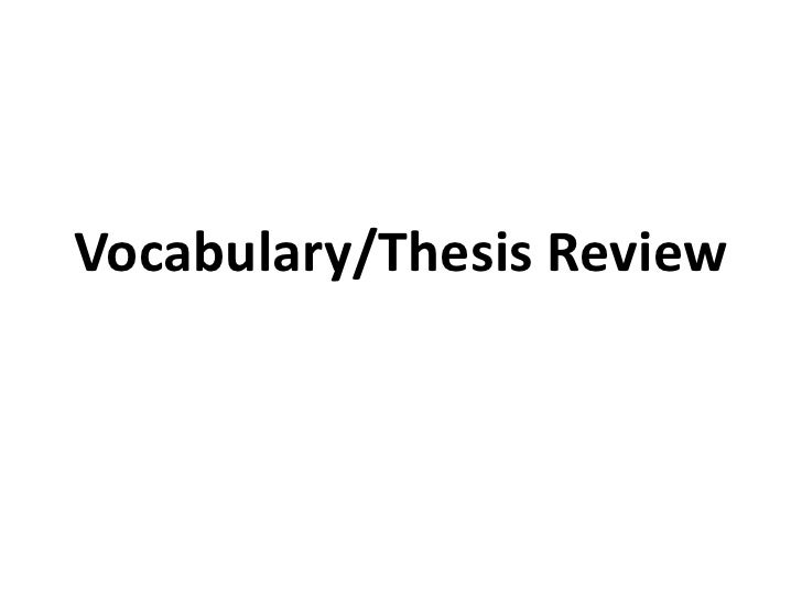 vocabulary and thesis statement review vocabulary thesis review<br