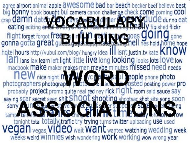 WORD ASSOCIATIONS VOCABULARY BUILDING