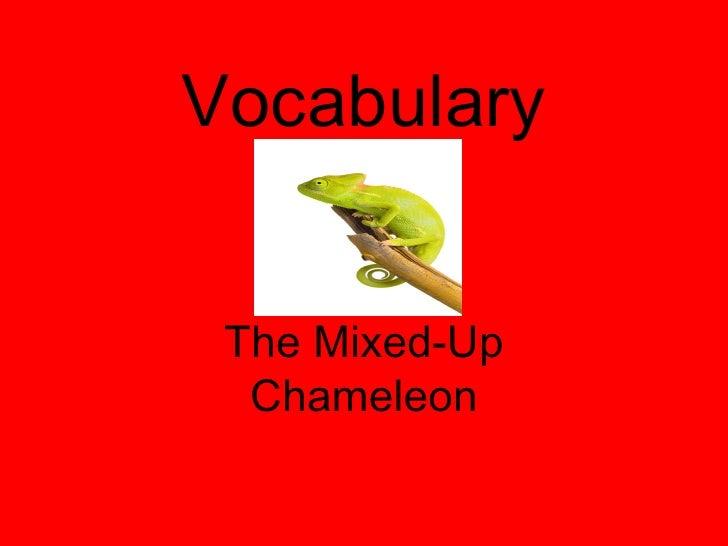 Vocabulary The Mixed-Up Chameleon