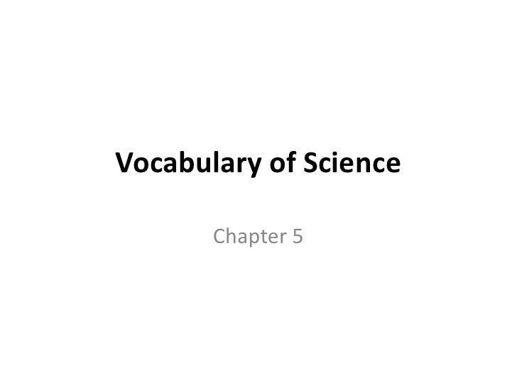 Vocabulary of Science<br />Chapter 5<br />