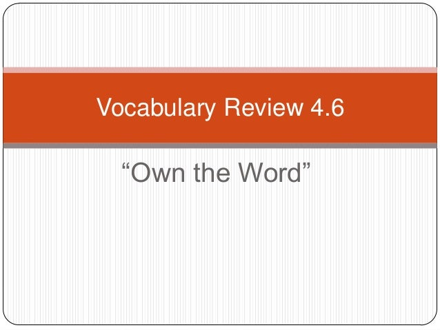 """Vocabulary Review 4.6  """"Own the Word"""""""