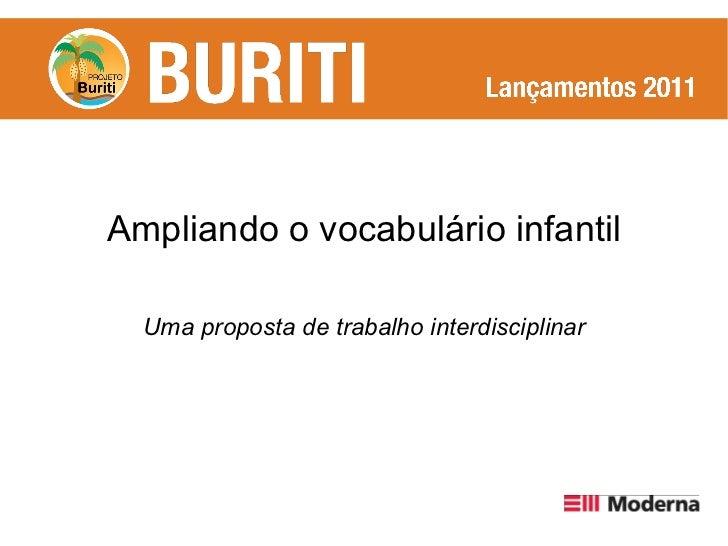 Ampliando o vocabulário infantil Uma proposta de trabalho interdisciplinar